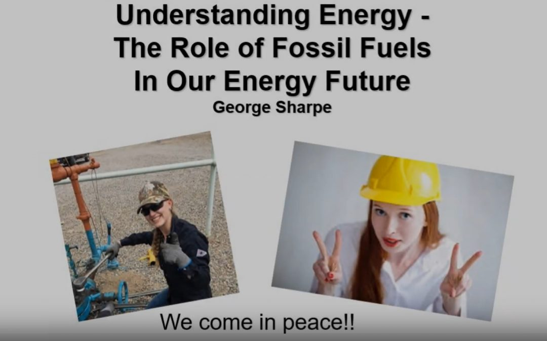 Sharpe:  New Video Highlights 'The Role of Fossil Fuels In Our Energy Future'